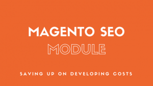 A Magento SEO Extension to boost your SEO growth!