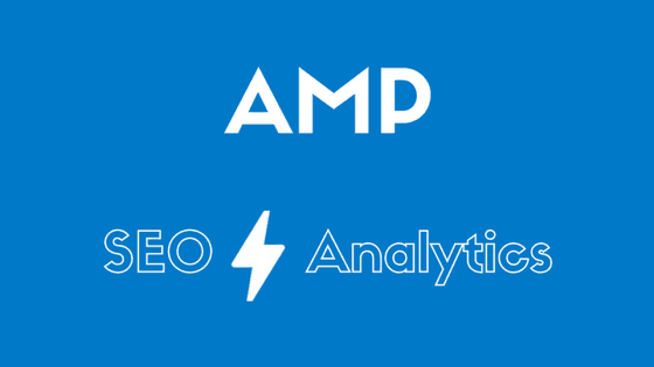 AMP SEO and Analytics: Insights from our vibrant experience