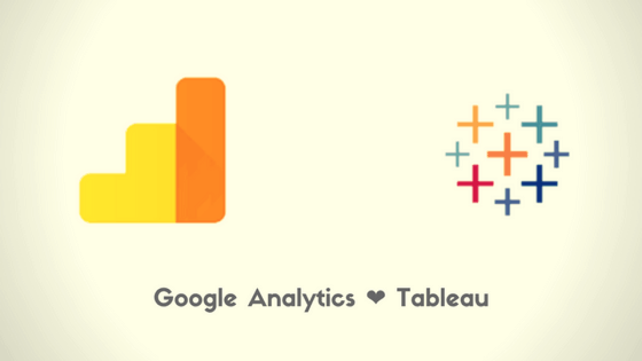 Tableau + Google Analytics = Love • Supercharge your GA data!