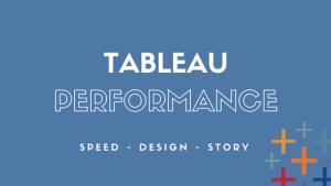 Tableau Dashboard Performance Optimization [Case Study]
